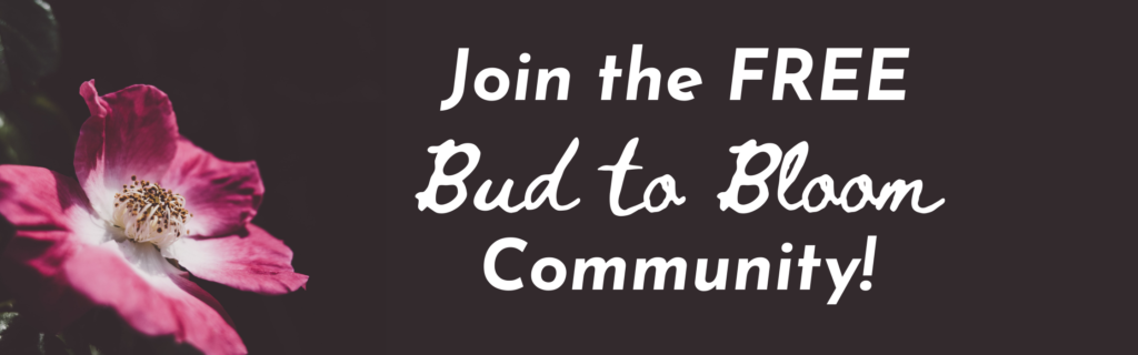 Join the Free Bud to Bloom Community